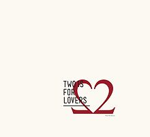 2 IS FOR LOVERS - TYPOGRAPHY EDITION - TIMES NEW ROMAN #2 by Gaia Scaduto Cillari