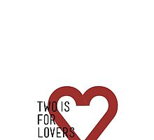 2 IS FOR LOVERS  by Gaia Scaduto Cillari