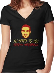 So Here's To You Jordan Henderson Women's Fitted V-Neck T-Shirt