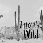 Into the WILD by Indea Vanmerllin