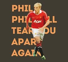 Phil Will Tear You Apart Unisex T-Shirt