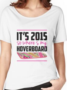 where's my hoverboard marty mcfly? Women's Relaxed Fit T-Shirt