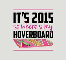 where's my hoverboard marty mcfly? Womens Fitted T-Shirt