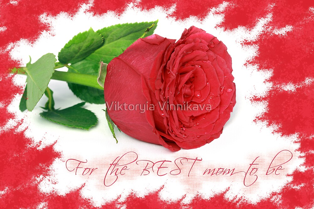 For the BEST mom to be by Freelancer