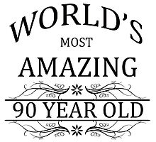 World's Most Amazing 90 Year Old by cheriverymery