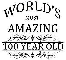 World's Most Amazing 100 Year Old by cheriverymery