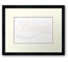 Enjoy Bacon Framed Print