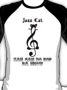 The Jazz Cat Sings T-Shirt