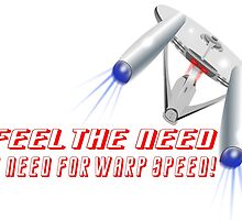 FEELING THE NEED FOR WARPSPEED by LonewolfDesigns