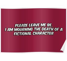 The death of a fictional character Poster