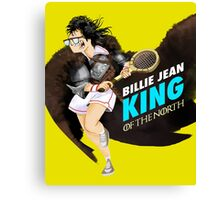 Billie Jean King of the North Canvas Print