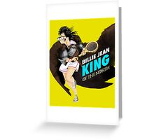 Billie Jean King of the North Greeting Card