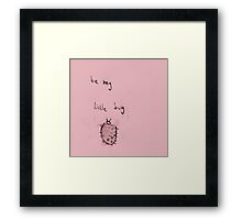 be my little bug (2014) Framed Print