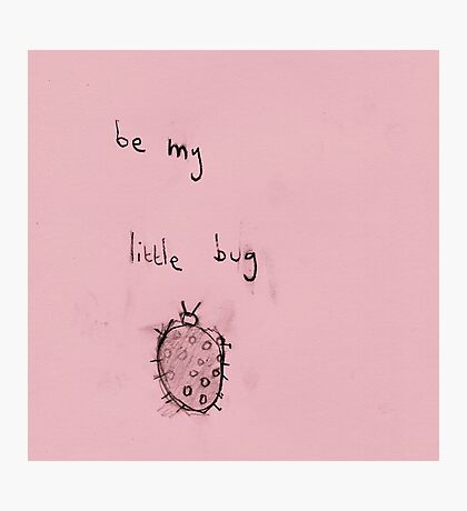 be my little bug (2014) Photographic Print