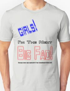 Next Big Fad -Girls T-Shirt