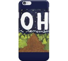 oh i remember iPhone Case/Skin