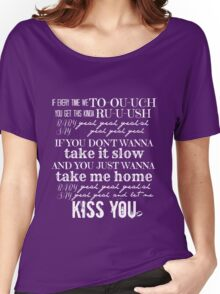 Kiss You Women's Relaxed Fit T-Shirt