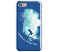 My Wave Or The High Wave iPhone Case/Skin