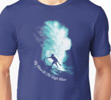 My Wave Or The High Wave Unisex T-Shirt