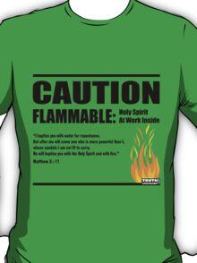 Caution Flammable T-Shirt
