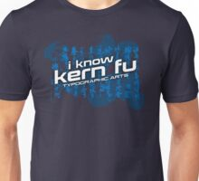 I know Kern Fu (Alternate) Unisex T-Shirt