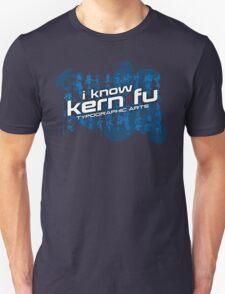 I know Kern Fu (Alternate) T-Shirt