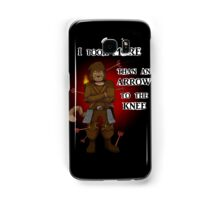 More than an arrow to the knee Samsung Galaxy Case/Skin