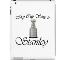 MY CUP SIZE IS STANLEY iPad Case/Skin