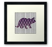 Except for Dinosaurs Framed Print