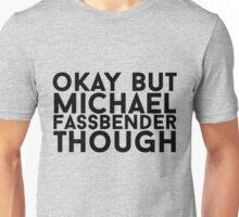 Michael Fassbender Unisex T-Shirt