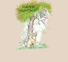 Happy Hunting Unisex T-Shirt