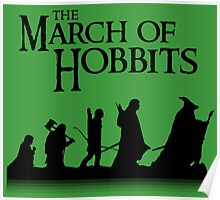 The March of Hobbits Poster