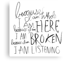 I am Listening (Poetry) Canvas Print