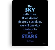 The Sky Calls To Us... Canvas Print
