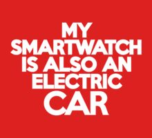 My smartwatch is also an electric car Kids Clothes