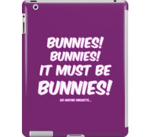 It must be bunnies iPad Case/Skin