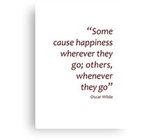 Happiness - wherever or whenever... (Amazing Sayings) Canvas Print
