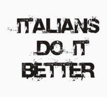 Italians do it better by andrea volpi