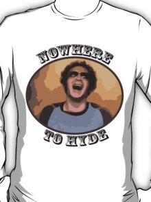 70s Show - Nowhere To Hyde T-Shirt