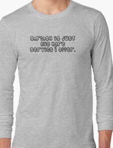Sarcasm ll Long Sleeve T-Shirt