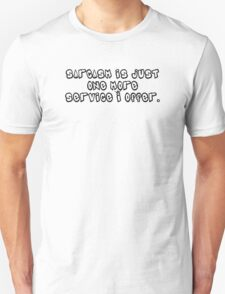 Sarcasm ll Unisex T-Shirt