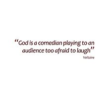 God is a comedian... (Amazing Sayings) by gshapley