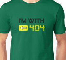 I'm with 404 Unisex T-Shirt
