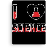 I Love Science Tee Shirt Canvas Print