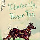 Fabulously Fierce Fox by Sybille Sterk