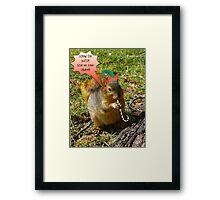 SCREW THE NUTS!!!! Framed Print