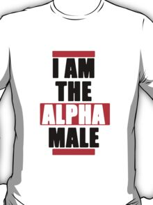 I Am The Alpha Male T-Shirt
