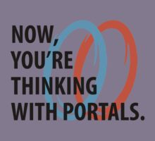 Now, you're thinking with portals Kids Clothes