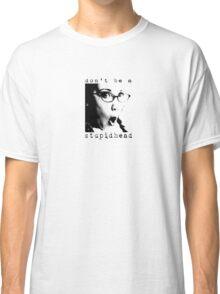 s t u p i d h e a d  Classic T-Shirt