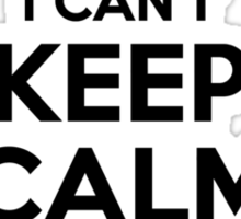 I cant keep calm Im a Merdyce Sticker